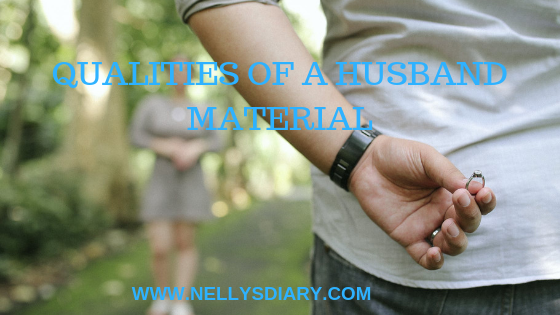 QUALITIES OF A HUSBAND MATERIAL