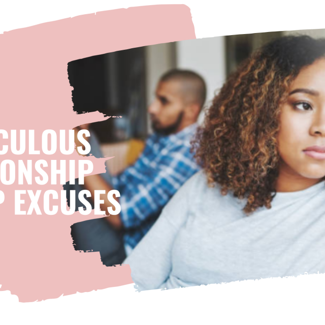 Ridiculous relationship breakup excuses